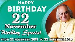 22 November Birthday Special || 22 November 2019 to 22 November 2020 || Pt. Ajai Bhambi ||