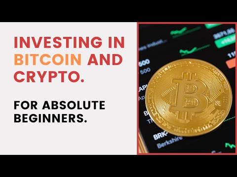 Investing in Bitcoin and crypto – for absolute beginners | Part I