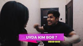 Shesh Besh - Uyda kim bor?