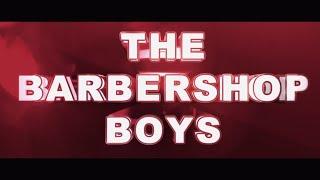 The Barbershop Boys YouTube Videos