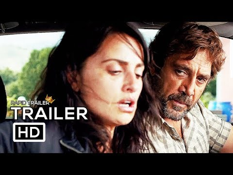 EVERYBODY KNOWS Official Trailer (2018) Penélope Cruz, Javier Bardem Movie HD