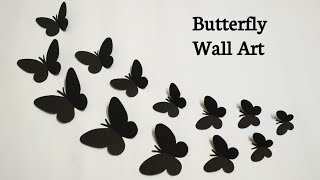 How To Make Paper Butterfly | Paper Butterfly Wall Art | Butterfly Wall Decoration Ideas