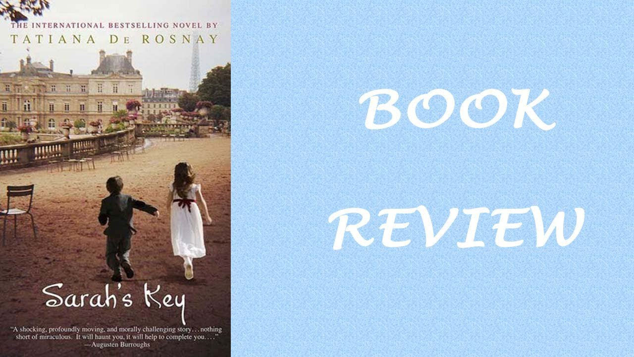 Book Review In Different Key Story Of >> Book Reviews Sarah S Key Once We Were Brothers Youtube