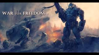 War for freedom - Epic Amateur Soundtracks
