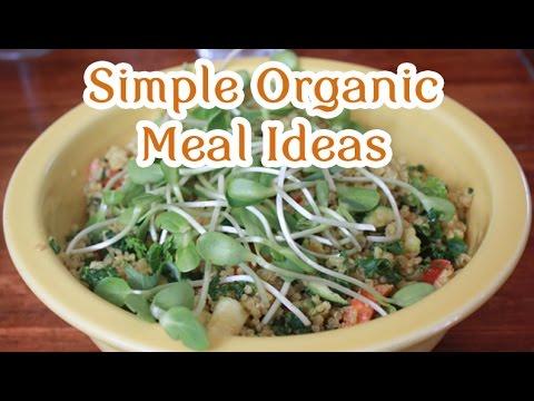 Simple Organic Vegan Meal Ideas