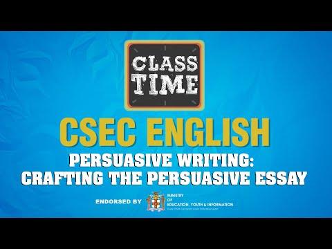 CSEC English - Persuasive Writing: Crafting the Persuasive Essay - March 17 2021