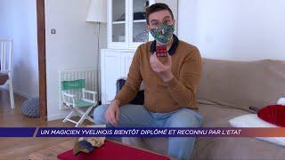 Yvelines | Un magicien yvelinois bientôt diplômé et reconnu par l'État