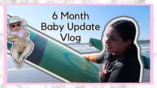 VLOGGING (CAMPING+SURFING) | 6 MOΝTH *BABY UPDATE*