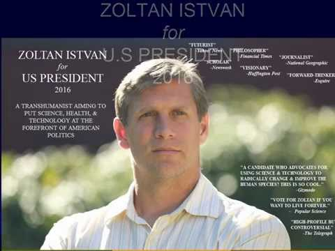 2016 Transhumanist Political President Zoltan Istvan!!