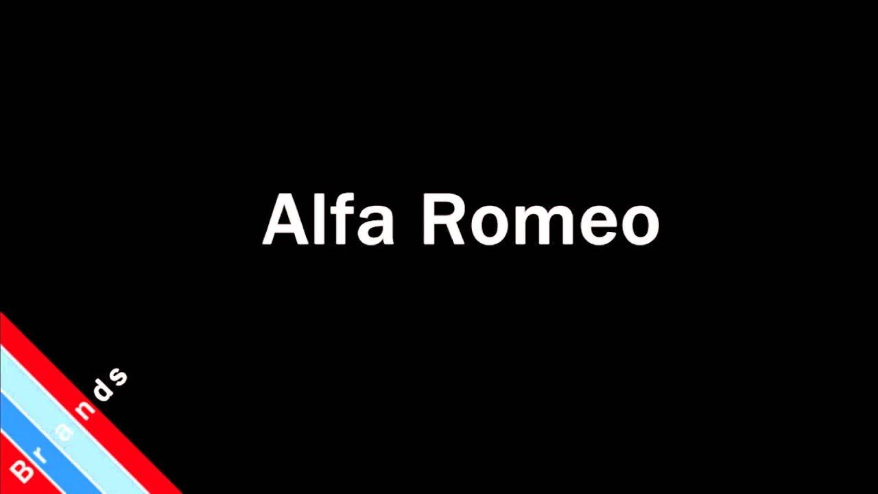 how to pronounce alfa romeo - youtube