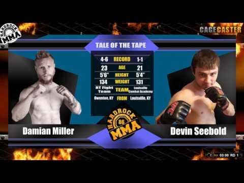 Hardrock MMA 86 Fight 6 Damian Miller vs Devin Seebold 135 Ammy