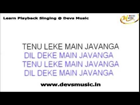 Tenu Leke Karaoke Salaame Ishq www.devsmusic.in Devs Music Academy