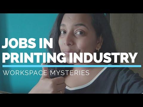 Jobs In Printing Industry | Workspace Mysteries