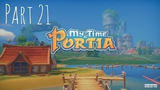 My Time At Portia Part 21 - Expanding Workshop,Tree Farm & Valves! | Let