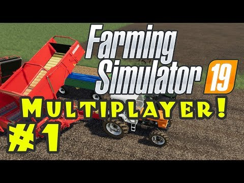 Let's Play: Farming Simulator 19...Multiplayer! - Episode 1