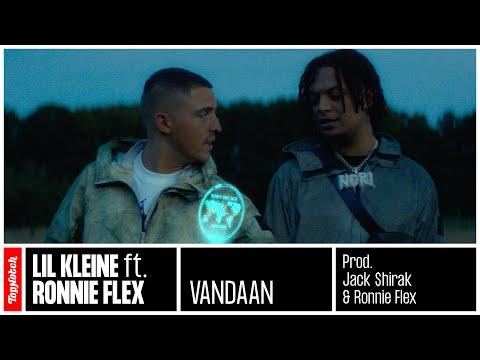 >Lil Kleine – Vandaan ft. Ronnie Flex (prod. Jack $hirak)
