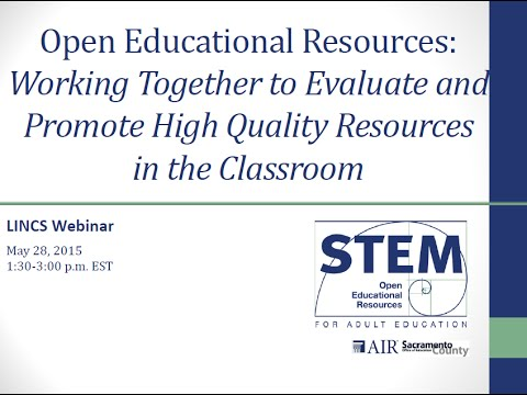 Open Educational Resources: Working Together to Evaluate and Promote High Quality Resources