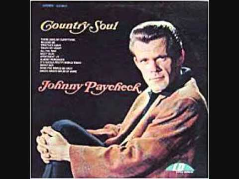 Johnny Paycheck-There Goes My Everything