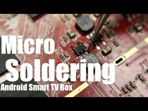 Micro Soldering Android Smart Tv Box Repair