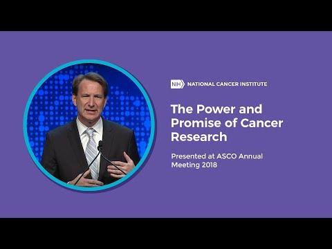 The Power And Promise Of Cancer Research: Presented At ASCO Annual Meeting 2018