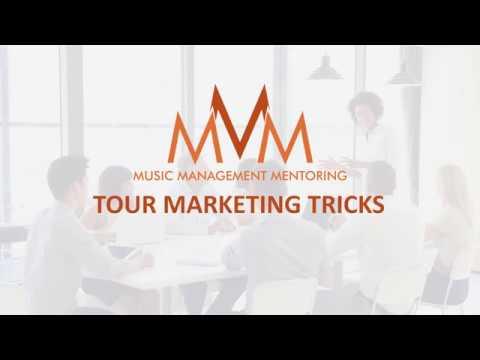 Music Management Mentoring - Tour Marketing Tricks