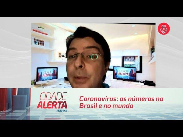 Coronavírus: os números no Brasil e no mundo