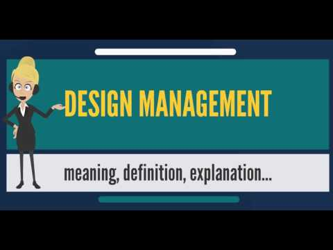 What is DESIGN MANAGEMENT? What does DESIGN MANAGEMENT mean? DESIGN MANAGEMENT meaning