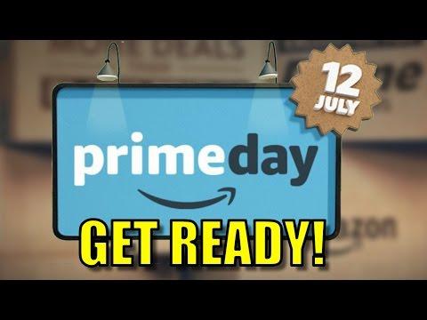 🏬 AMAZON PRIME DAY 2016 ◄ PREPARE FOR TOMORROW! 🏬