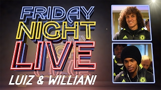 FRIDAY NIGHT LIVE: David Luiz and Willian dressing room tour and freekick tips on the pitch