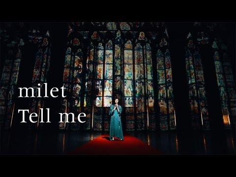 milet「Tell me」MUSIC VIDEO (先行配信中!/『Fate/Grand Order -絶対魔獣戦線バビロニア-』 スペシャルテーマソング)