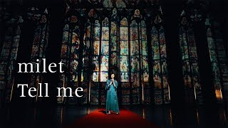 Tell me / milet Video