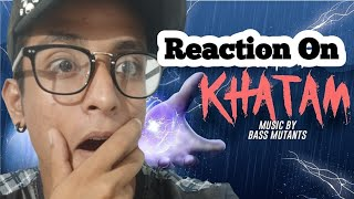 "Emiway Bantai || Khatam || ""Reaction"" ( Official Music Video )"