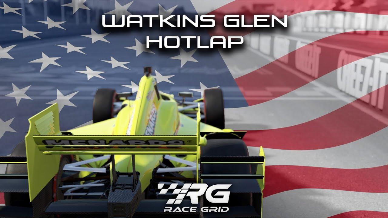 TOTM HotLap - Watkins Glen - Dallara IR-12 Chevrolet