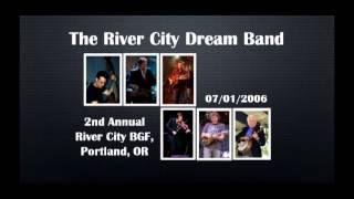 【CGUBA270】The River City Dream Band 07/01/2006