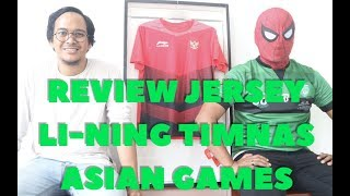 JERSEY LINING TIMNAS ASIAN GAMES REVIEW