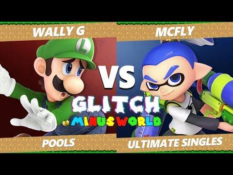 Glitch 7 SSBU - LU | Mcfly (Inkling) Vs. FFC | Wally G (Luigi) Smash Ultimate Tournament Pools