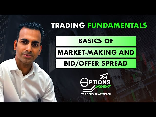 Basics of market-making and bid/offer spread