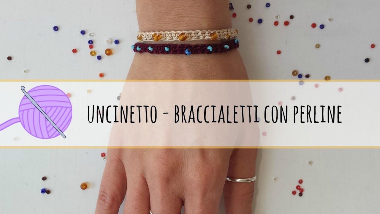 Tutorial Uncinetto Braccialetto Alluncinetto Con Perline Youtube