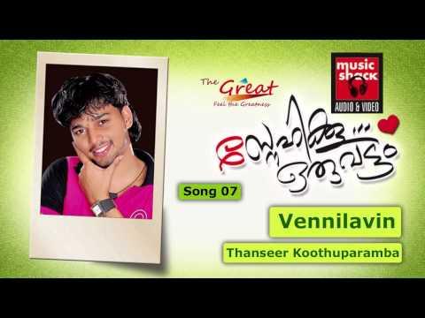 Thanseer Koothuparamba 2013 Super Hit Album Song Vennilavin Azhakulla - Snehikku Oruvattam