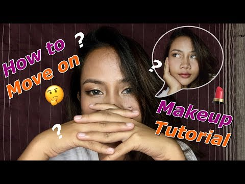 How To Move On Makeup Tutorial (eps 1)    Warreina Panay