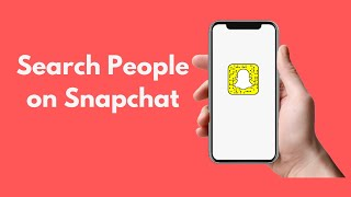 Snapchat on How search for users to