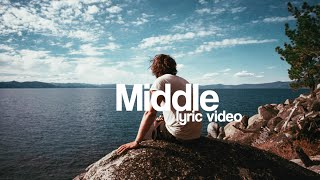 DJ Snake - Middle ft. Bipolar Sunshine (Lyric Video)