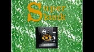 Super Skunk Me Gusta Mojar