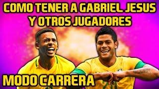 MODO CARRERA JUGADORES OCULTOS FIFA 17 | GABRIEL JESUS, HULK, FARFAN TUTORIAL