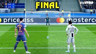 FIFA 19 | BARCELONA VS JUVENTUS | Penalty Shootout | UEFA Champions League Final