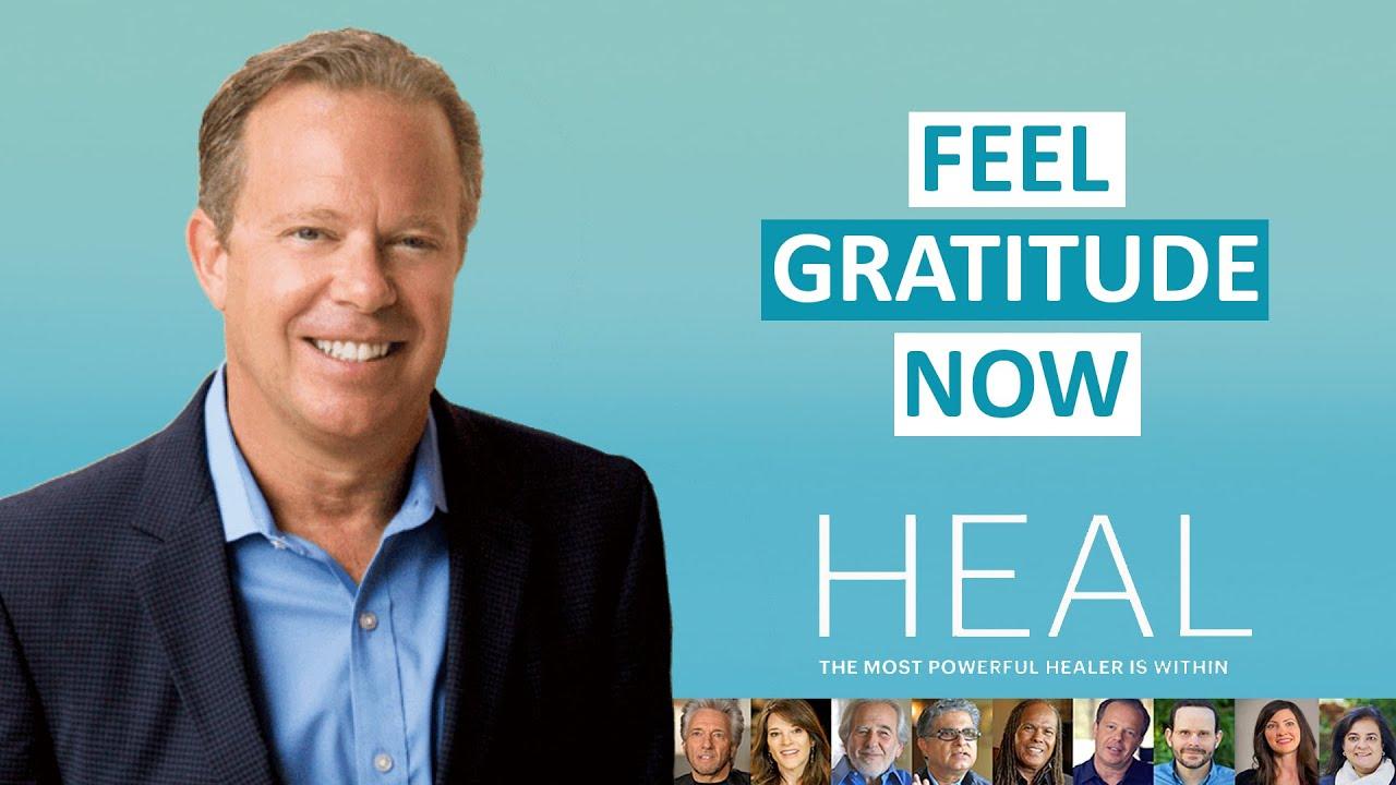 Dr  Joe Dispenza: Feel Gratitude Now