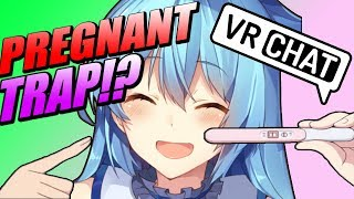 This TRAP is pregnant and YOU'RE the father... (VRChat)