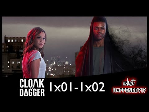 MARVEL'S CLOAK & DAGGER 1x01 & 1x02 Recap: Meet Tandy & Tyrone | What Happened?!