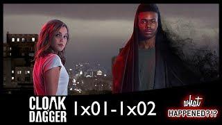 MARVEL'S CLOAK & DAGGER 1x01 & 1x02 Recap: Meet Tandy & Tyrone | What Happened?!
