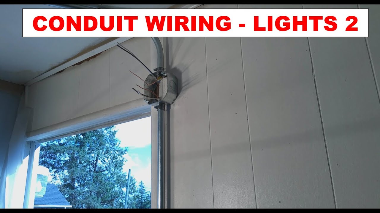 DIY   How To  Simple Wiring Light Addition in Conduit   Power     DIY   How To  Simple Wiring Light Addition in Conduit   Power through  Lights to Switch   Pt  2